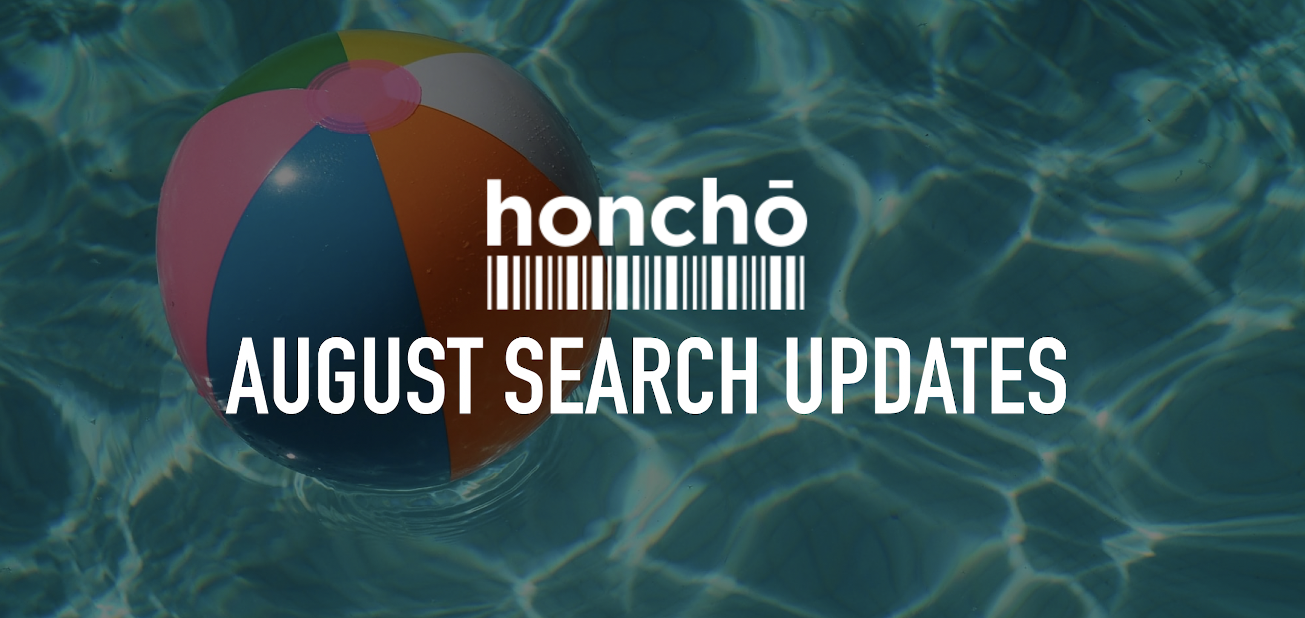 August Search Updates