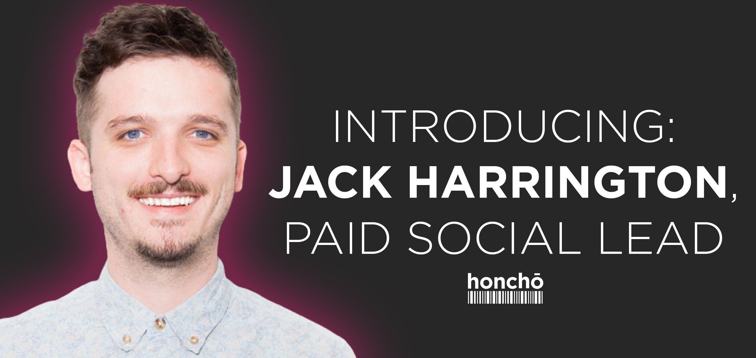 Q&A with Jack Harrington, Paid Social Lead