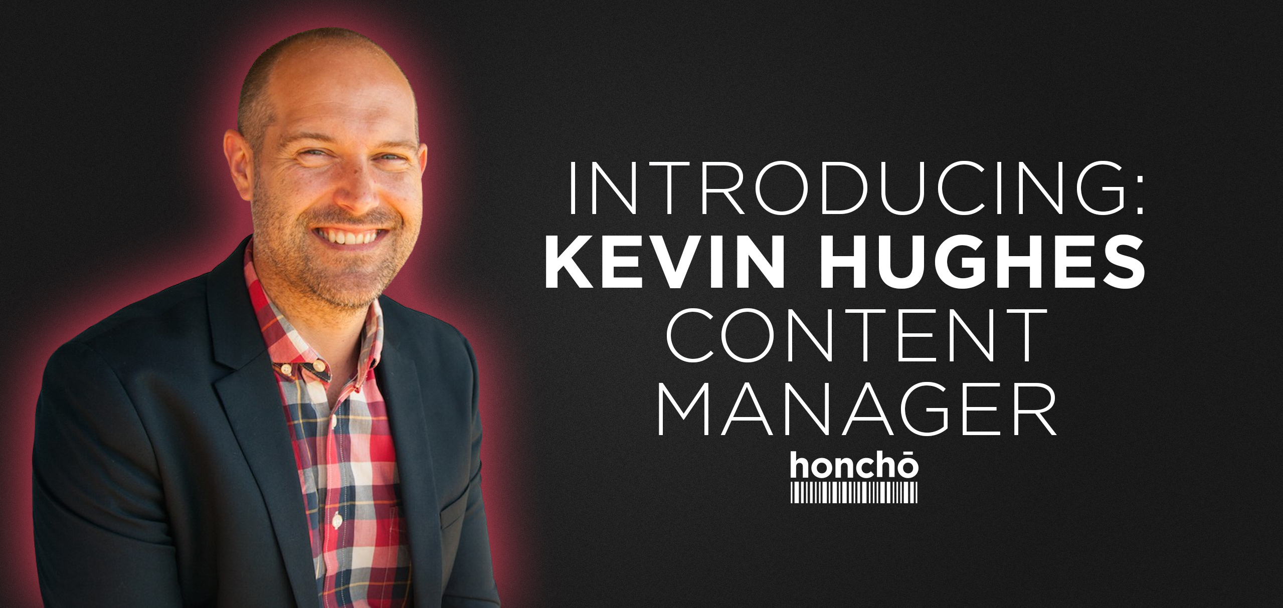 Q&A with Kevin Hughes, Content Manager
